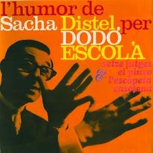Dodó Escolà - L'humor de Sacha Distel i altres (Remastered)