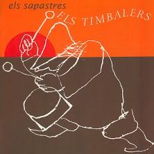 Els Sapastres - Els timbalers