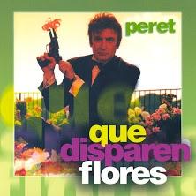peret que disparen flores
