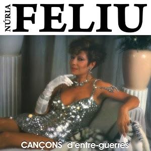 NÚRIA FELIU - CANÇONS D'ENTRE-GUERRES